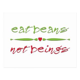 Eat Beans Not Beings Postcard