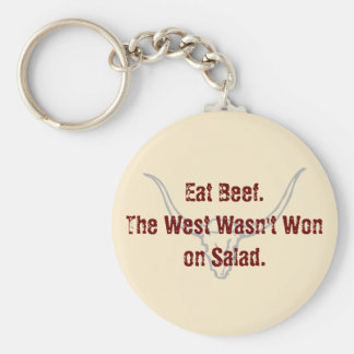 Eat Beef the West wasn't won on Salad Quote Basic Round Button Keychain