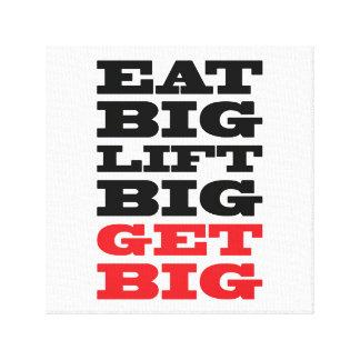 Eat big lift big get big Fitness Quote Canvas Print