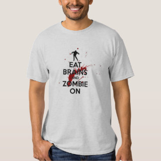Eat brains and zombie on tee shirts