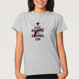 EAT brains and zombie on Tees
