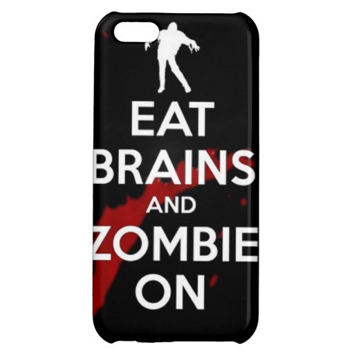 Eat brains and zombie on undead walkers walking co cover for iPhone 5C