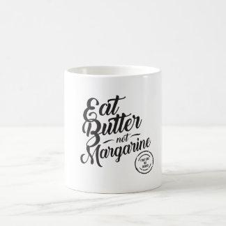 Eat Butter Not Margarine Mug