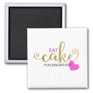 EAT CAKE FOR BREAKFAST GOLD PINK BLACK MAGNET
