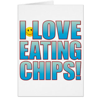 Eat Chips Life B Card