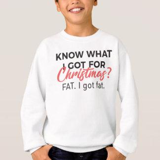 Eat Christmas Food Got Fat Gain Weight Funny Desig Sweatshirt