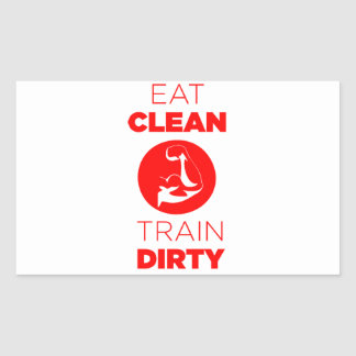 Eat Clean Train Dirty Fitness
