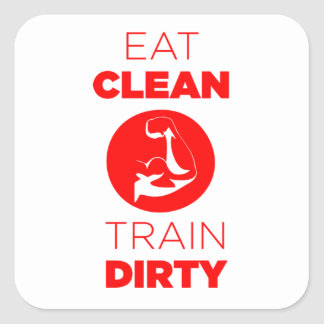 Eat Clean Train Dirty Fitness Square Sticker