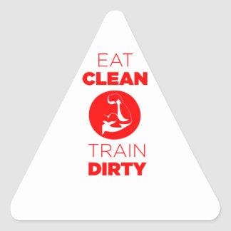 Eat Clean Train Dirty Fitness Triangle Stickers