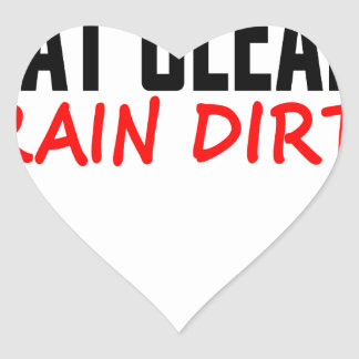 Eat Clean Train Dirty T Shirts KL.png Heart Sticker