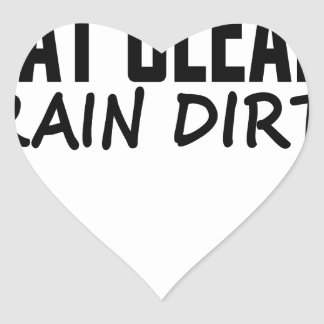 Eat Clean Train Dirty T Shirts png Stickers
