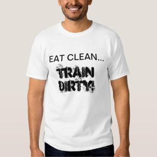 Eat Clean Train Dirty T Tee Shirts