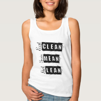 Eat Clean, Train Mean, Get Lean Fitness Tank Top