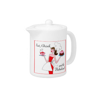 """Eat, Drink and Be Fabulous!"" Teapot"