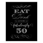 Eat Drink and be Fabulously Fifty Birthday Party Poster