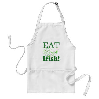 Eat Drink and Be Irish Celebrate St. Patrick's Day Standard Apron