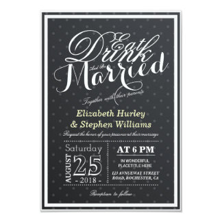 """EAT Drink and Be Married Black & White Polka Dots 3.5"""" X 5"""" Invitation Card"""