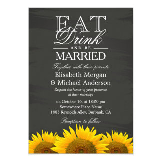 "EAT Drink and Be Married Chalkboard Sunflowers 5"" X 7"" Invitation Card"