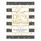 Eat, Drink and be Married design Postcard