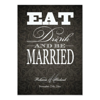 Eat Drink and be Married - Elegant Black Damask Card