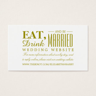Eat, Drink and be Married Gold Wedding Website Business Card