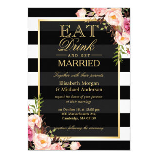 "EAT Drink and Be Married Golden Floral Wedding 5"" X 7"" Invitation Card"
