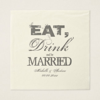 Eat drink and be married luncheon wedding napkins paper napkins