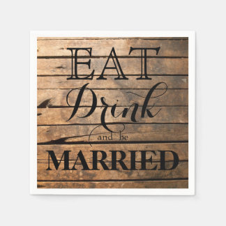 Eat Drink and be Married Napkin