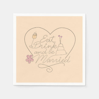 Eat, Drink and be Married Paper Napkin