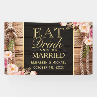 EAT Drink and Be Married Rustic Wood Floral Knot Banner