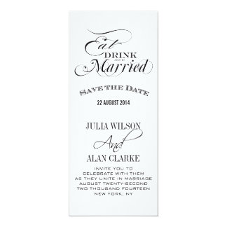 """Eat, Drink and Be Married Save the Date Cards 4"""" X 9.25"""" Invitation Card"""