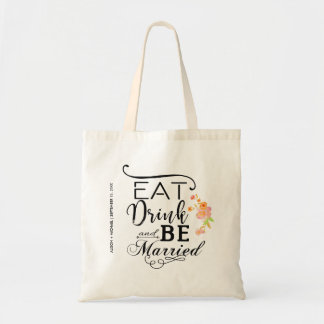 Eat drink and be married typography peonies tote bag
