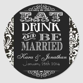 Eat Drink and Be Married Wedding Favor Stickers