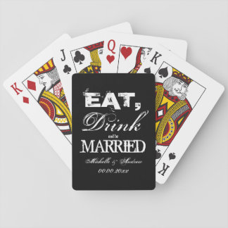 Eat drink and be married wedding party favors playing cards