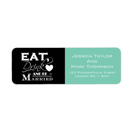 Eat Drink And Be Married Wedding Return Address Label