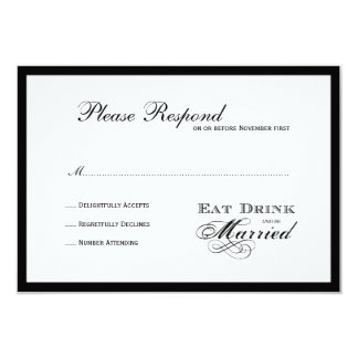 """Eat Drink and be Married  Wedding rsvp 3.5"""" X 5"""" Invitation Card"""