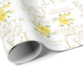 Eat, Drink and be Married - Yellow Flowers Wrapping Paper
