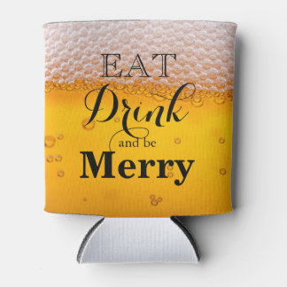 Eat Drink and be Merry Can Cooler
