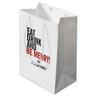 Eat Drink and Be Merry Christmas Holiday Gift Bag