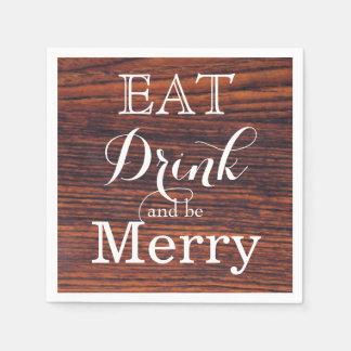 Eat Drink and be Merry Disposable Napkin