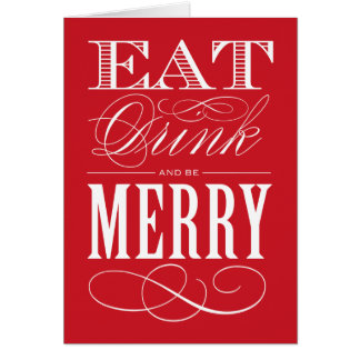EAT DRINK AND BE MERRY | FOLDED GREETING CARD