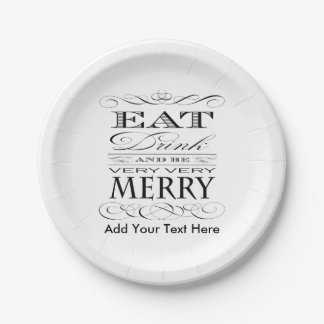 Eat Drink and Be Very Very Merry Funny 7 Inch Paper Plate