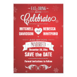 Eat Drink and Celebrate Winter Red Save the Date Custom Invites