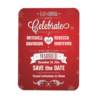 Eat Drink and Celebrate Winter Red Save the Date Rectangular Photo Magnet