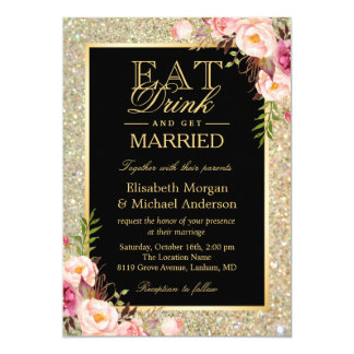 EAT Drink and Get Married Glitter Floral Wedding Card