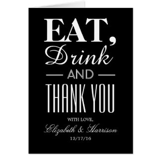 Eat, Drink and Thank You Card