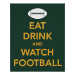 Eat Drink and Watch Football print in Packer colou