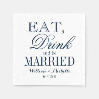 Eat drink be married blue white wedding napkins disposable napkin