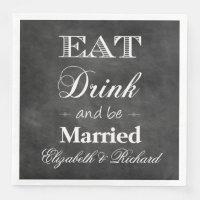 Eat,Drink & Be Married Chalkboard Wedding
