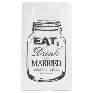 Eat drink be married mason jar wedding gift bags